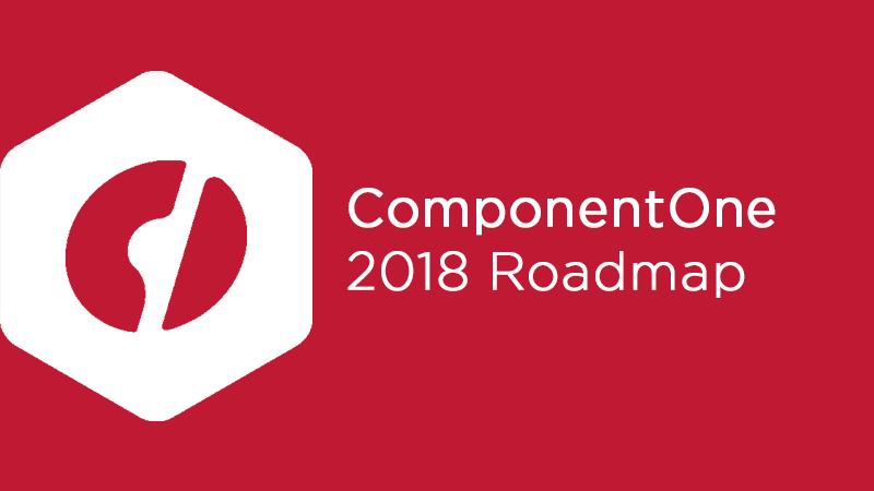 2018 ComponentOne Roadmap