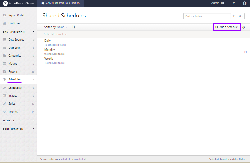 The Administrator Dashboard open to the Shared Schedules page with the Add a schedule button highlighted.